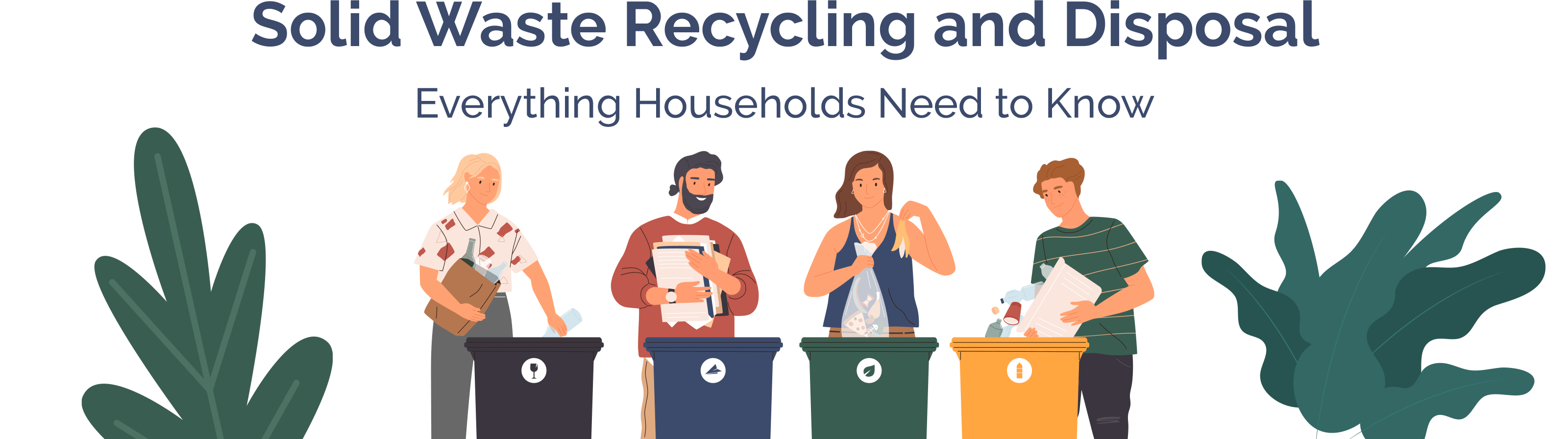 Everything Households Need to Know about Solid Waste Recycling and Disposal