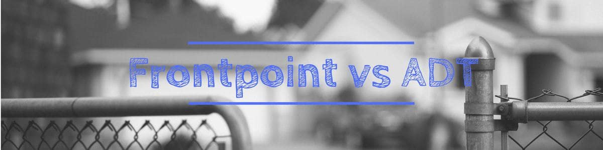 Frontpoint Vs Adt Comparison Which System Wins